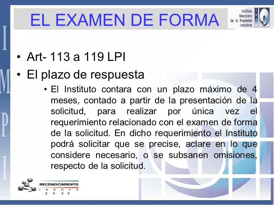 EL EXAMEN DE FORMA Art- 113 a 119 LPI El plazo de respuesta