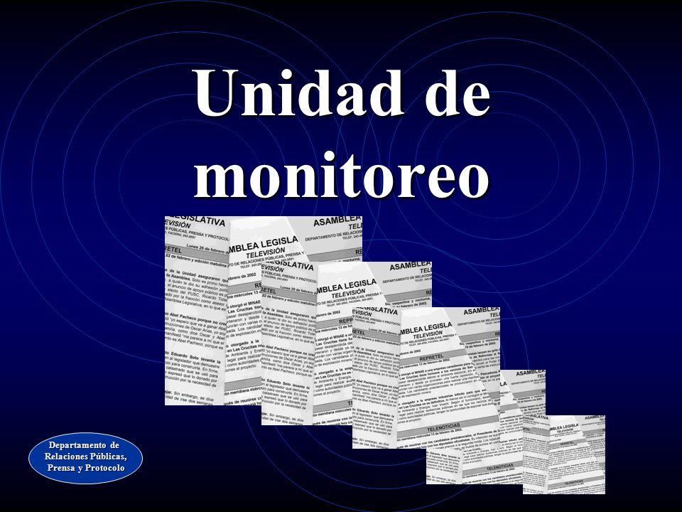 Unidad de monitoreo Departamento de Relaciones Públicas,