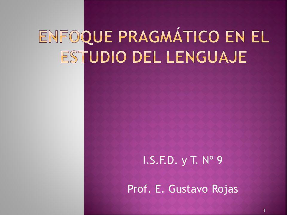 ENFOQUE PRAGMÁTICO EN EL ESTUDIO DEL LENGUAJE