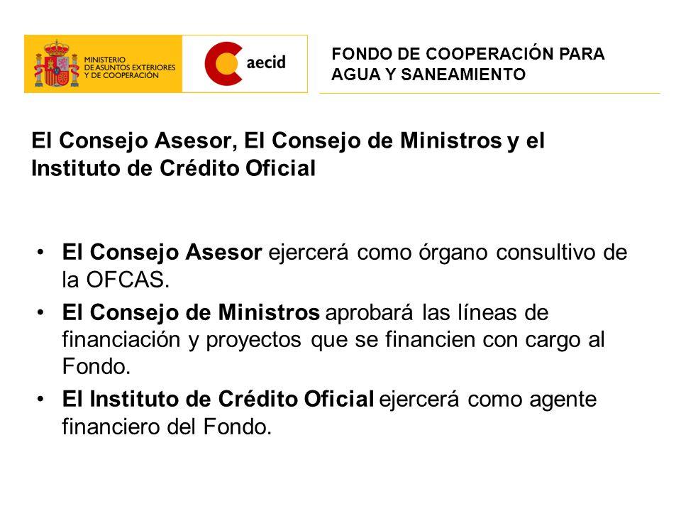 El Consejo Asesor ejercerá como órgano consultivo de la OFCAS.