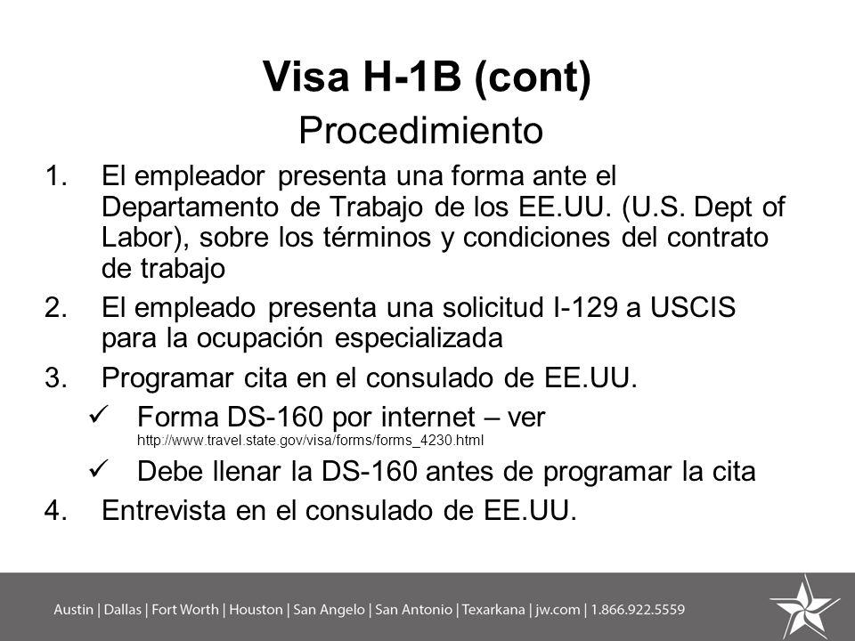Visa H-1B (cont) Procedimiento