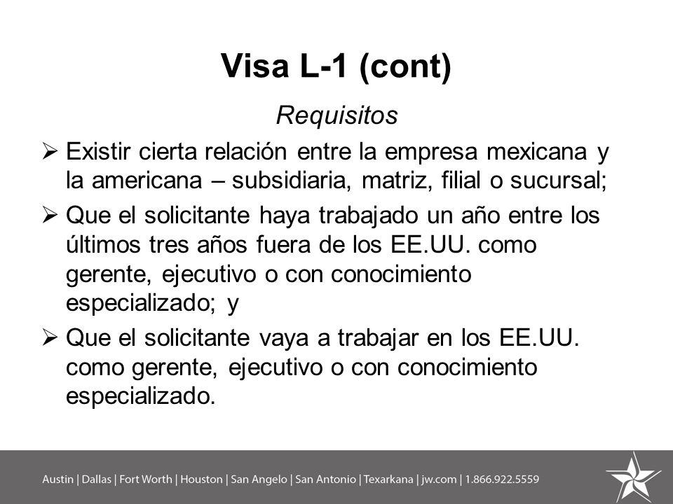 Visa L-1 (cont) Requisitos