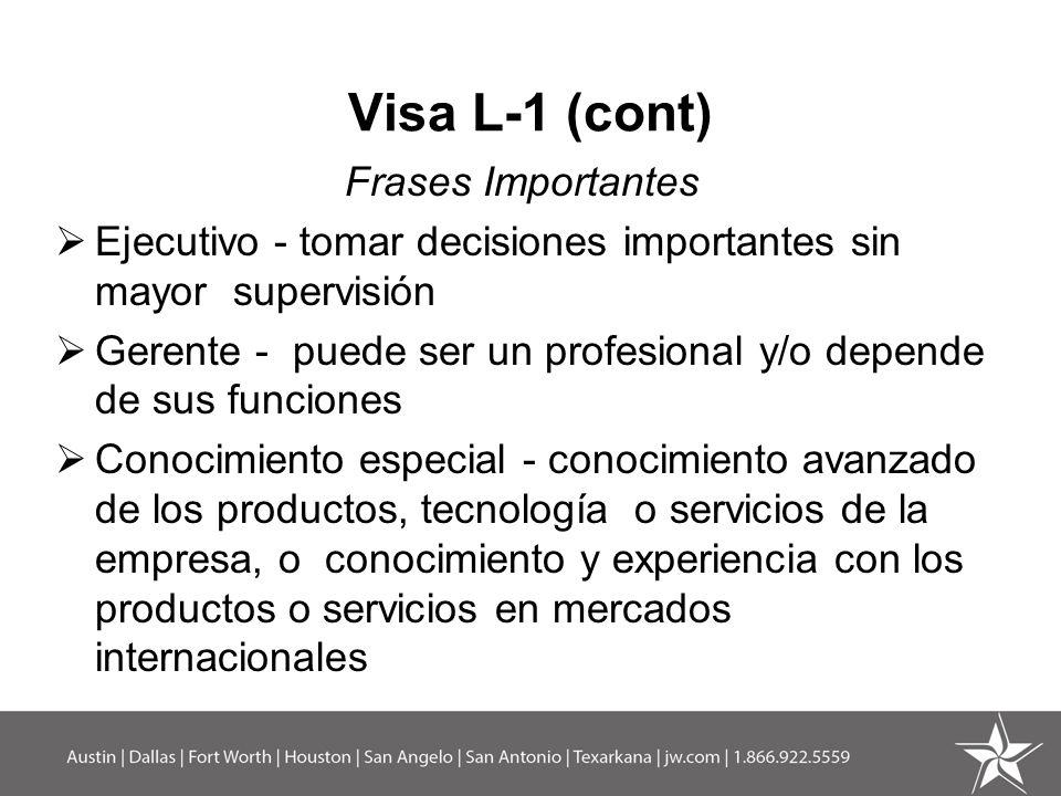 Visa L-1 (cont) Frases Importantes