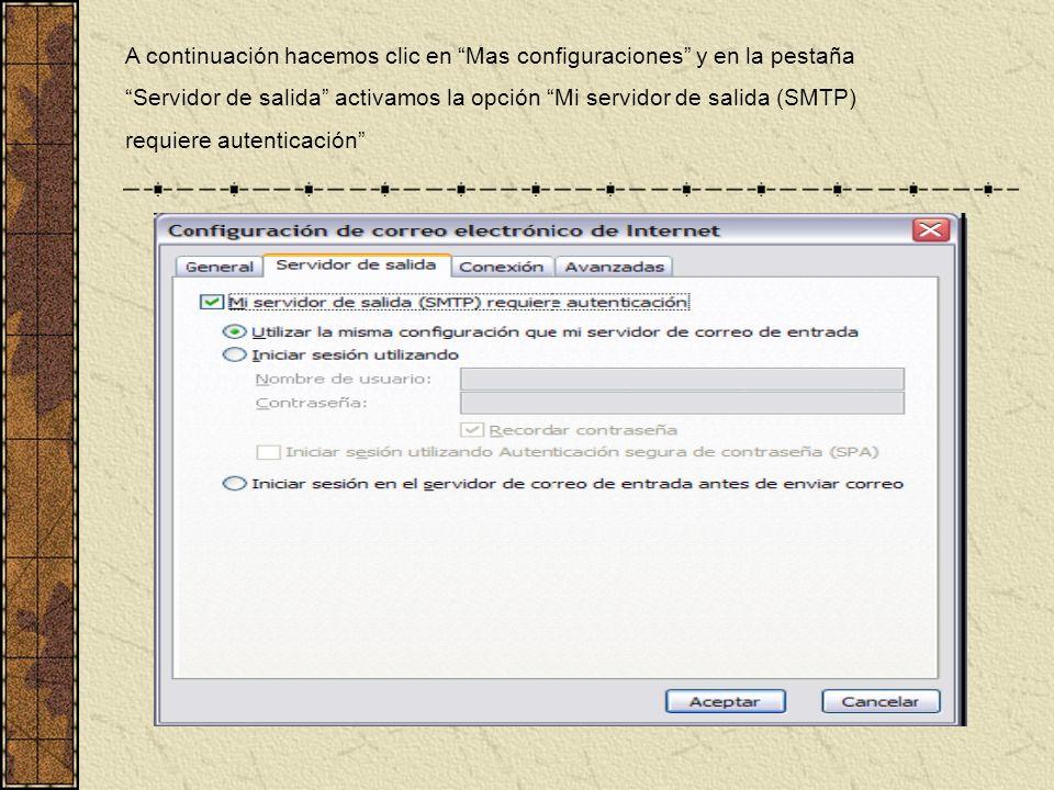 A continuación hacemos clic en Mas configuraciones y en la pestaña