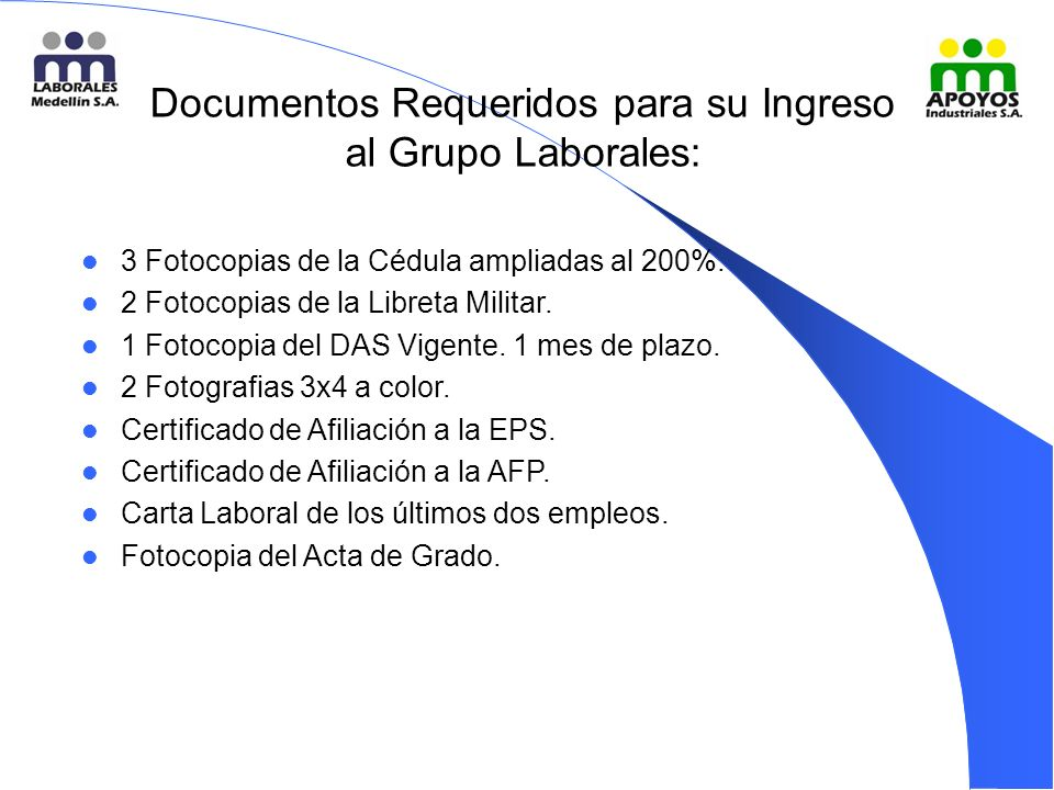 Documentos Requeridos para su Ingreso al Grupo Laborales:
