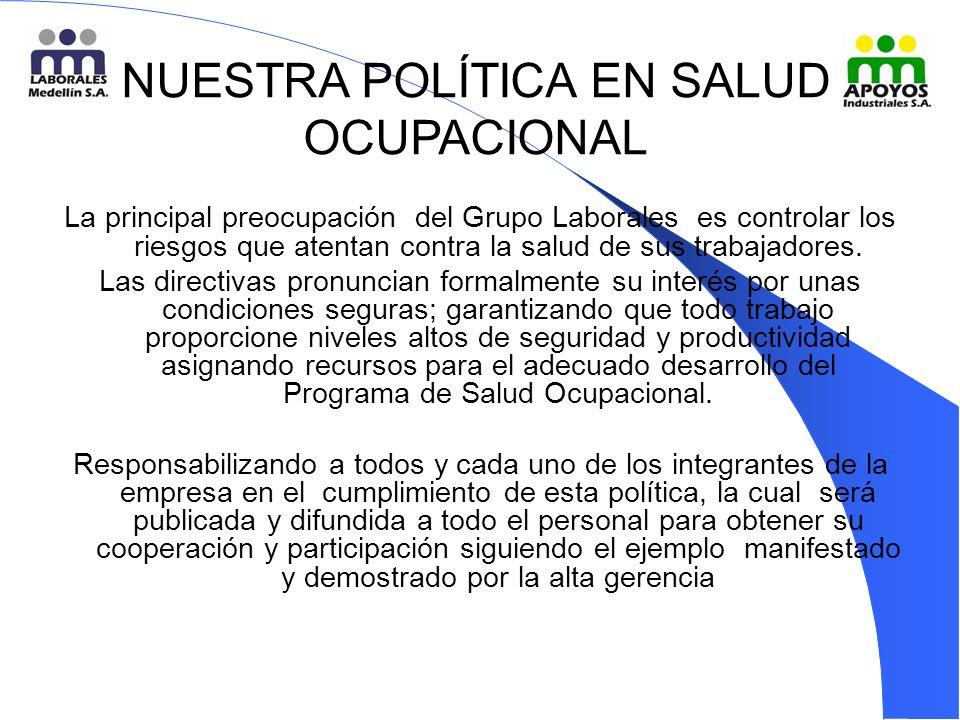 NUESTRA POLÍTICA EN SALUD OCUPACIONAL