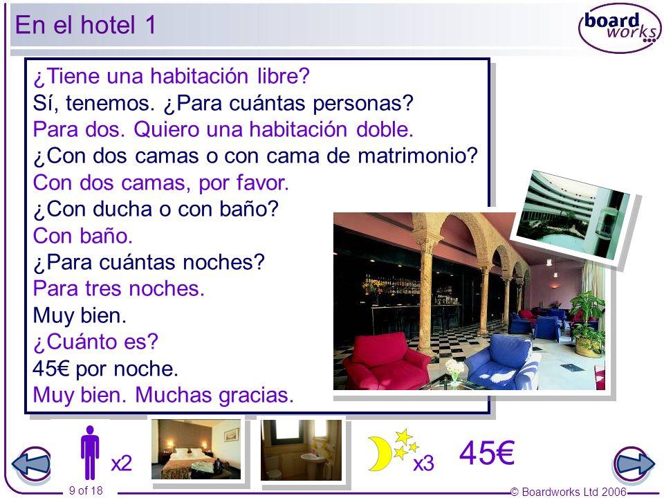  45€ En el hotel 1 ¿Tiene una habitación libre