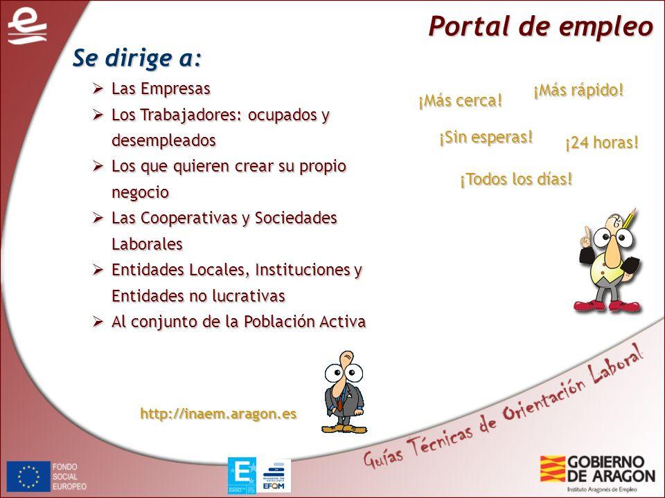Portal de empleo Se dirige a: Las Empresas