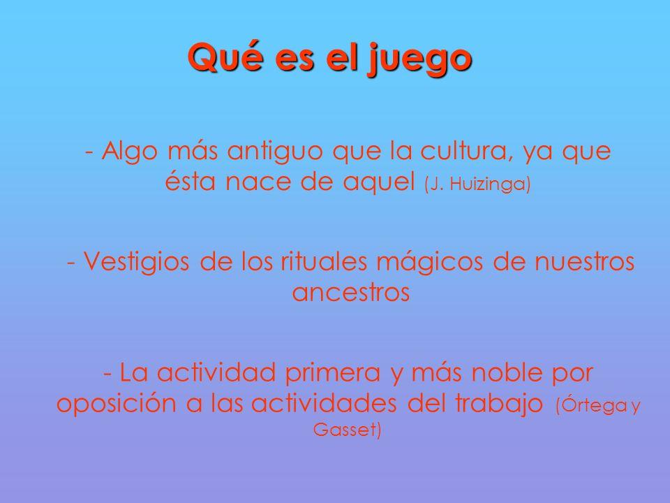 - Vestigios de los rituales mágicos de nuestros ancestros