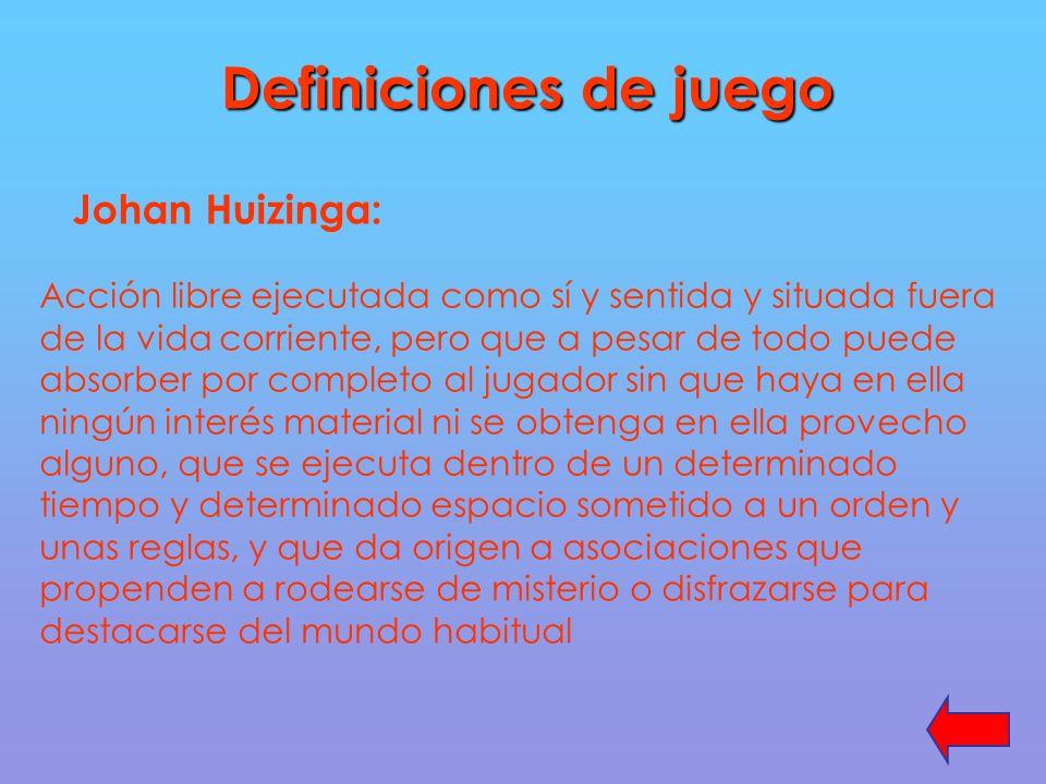 Definiciones de juego Johan Huizinga: