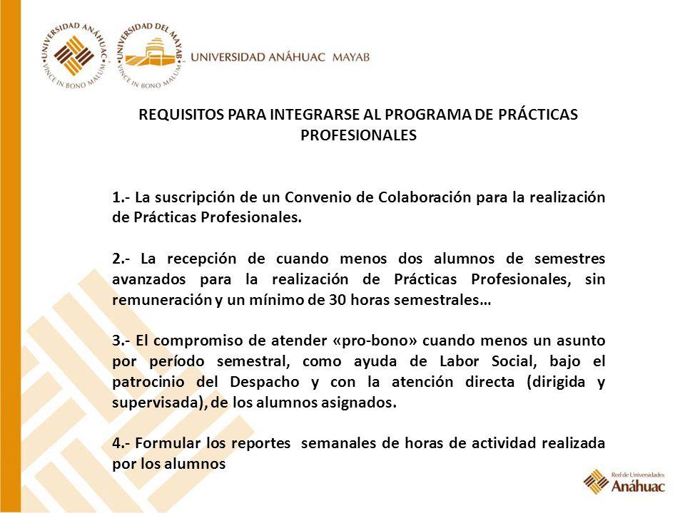 REQUISITOS PARA INTEGRARSE AL PROGRAMA DE PRÁCTICAS PROFESIONALES