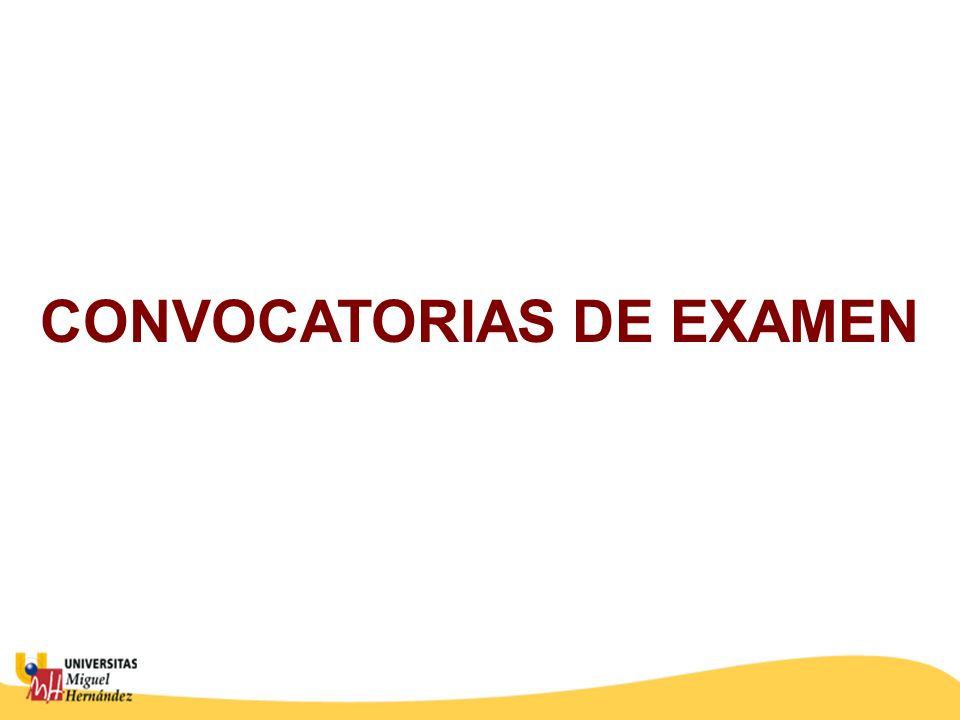 CONVOCATORIAS DE EXAMEN