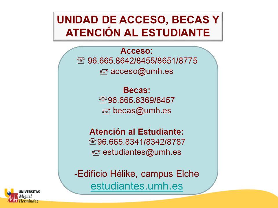 UNIDAD DE ACCESO, BECAS Y ATENCIÓN AL ESTUDIANTE