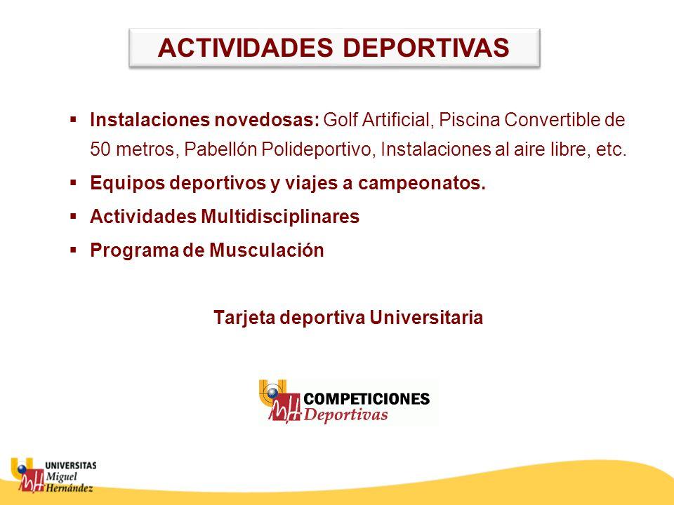 ACTIVIDADES DEPORTIVAS Tarjeta deportiva Universitaria