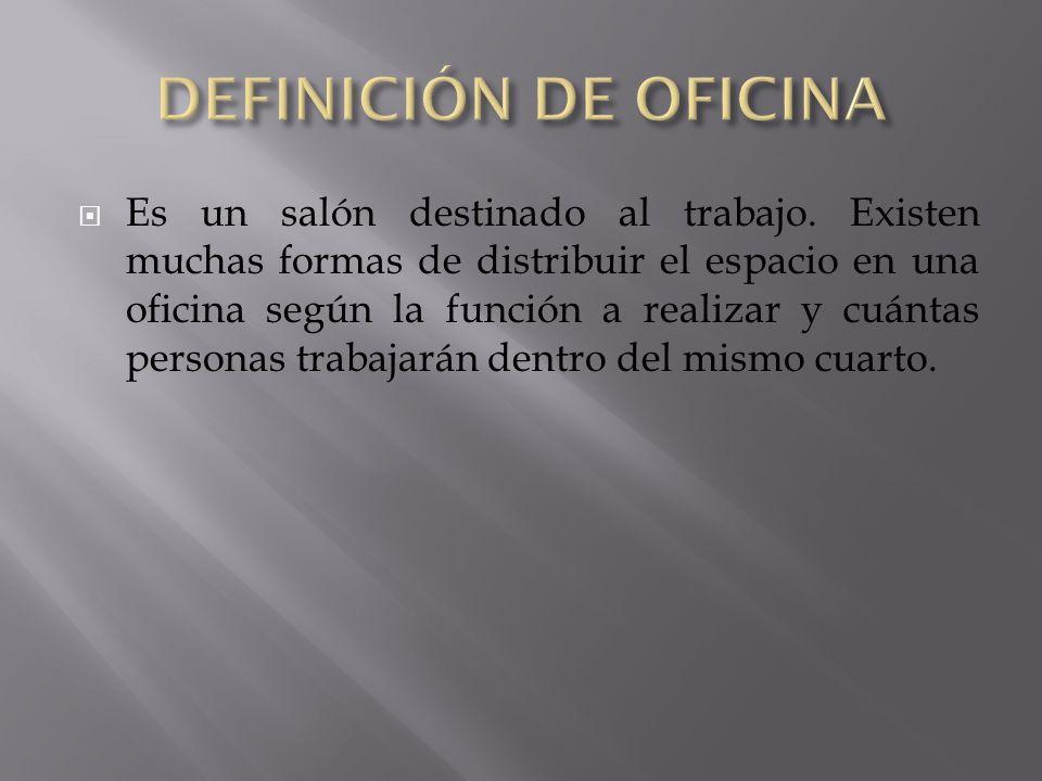 DEFINICIÓN DE OFICINA
