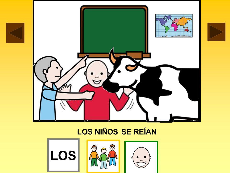 LOS NIÑOS SE REÍAN LOS