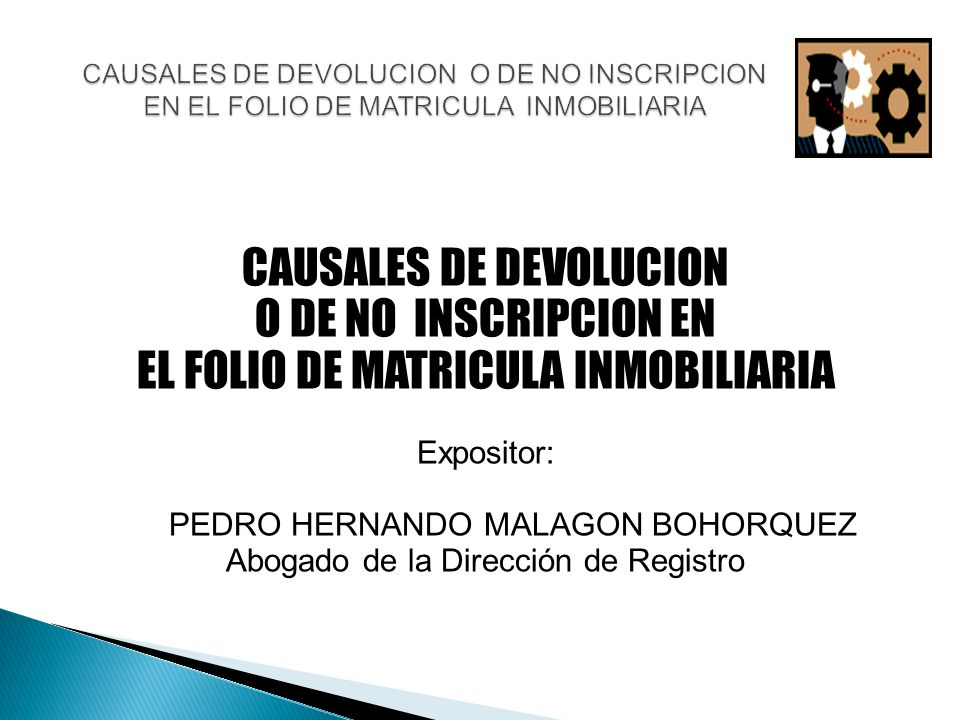 CAUSALES DE DEVOLUCION O DE NO INSCRIPCION EN