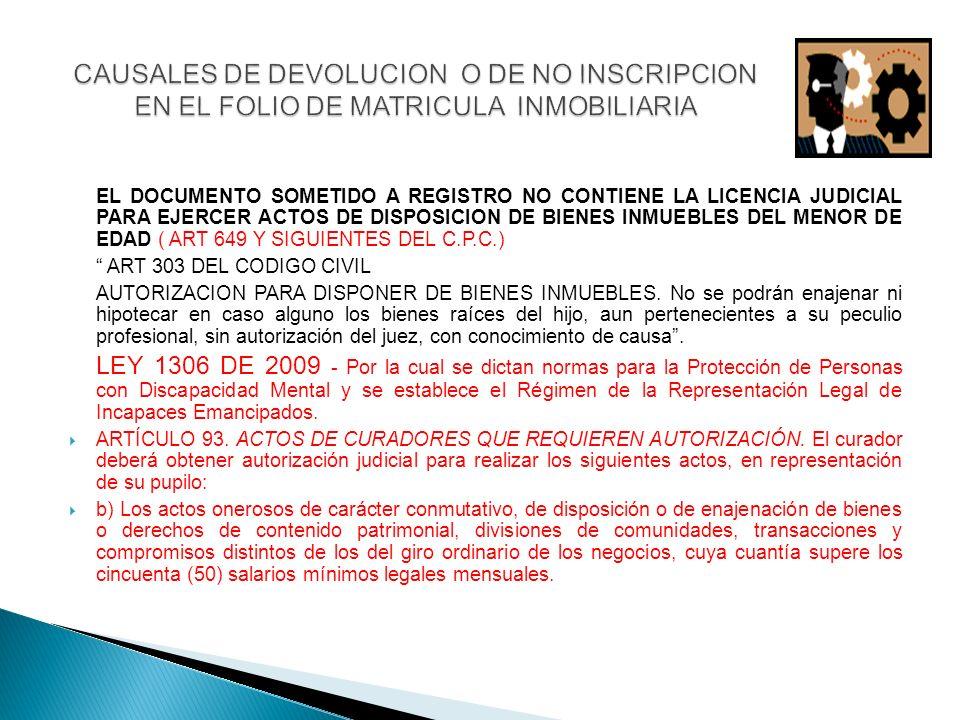 CAUSALES DE DEVOLUCION O DE NO INSCRIPCION EN EL FOLIO DE MATRICULA INMOBILIARIA