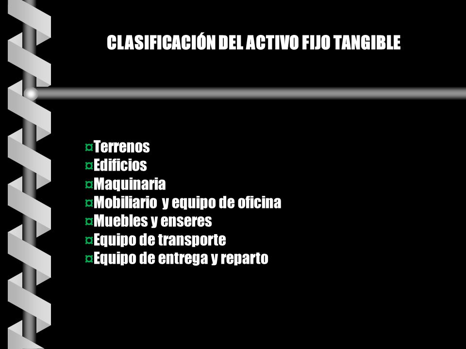 CLASIFICACIÓN DEL ACTIVO FIJO TANGIBLE