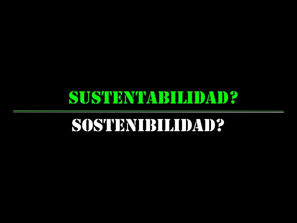 sustentabilidad Sostenibilidad