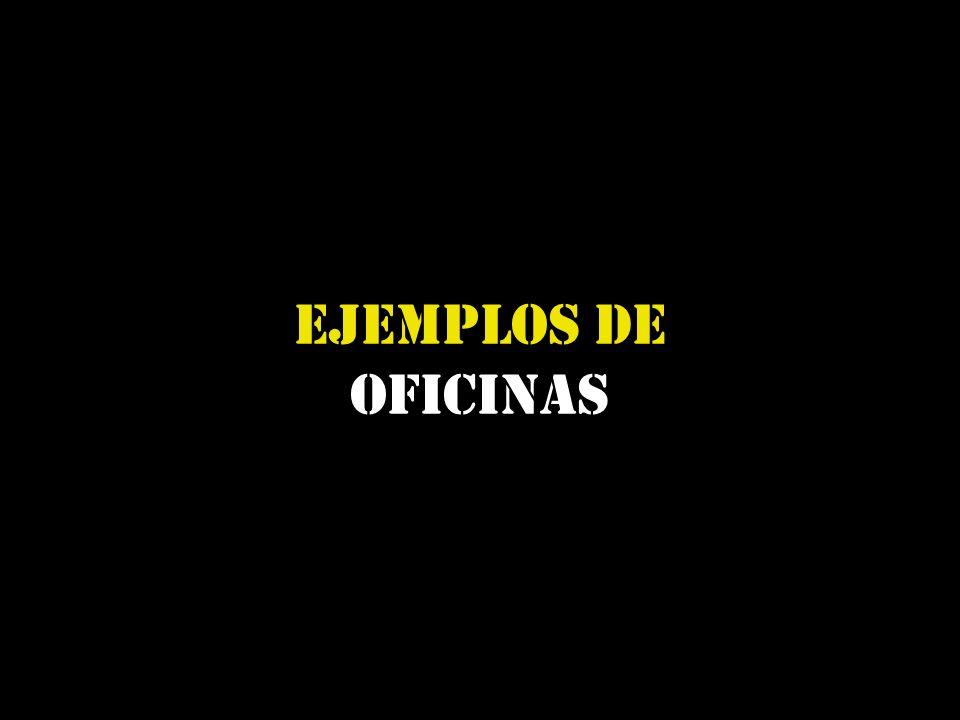 EJEMPLOS de OFICINAS