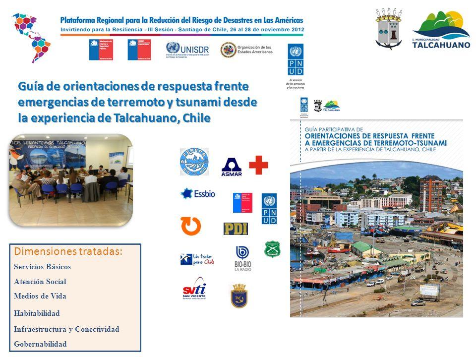 Guía de orientaciones de respuesta frente emergencias de terremoto y tsunami desde la experiencia de Talcahuano, Chile