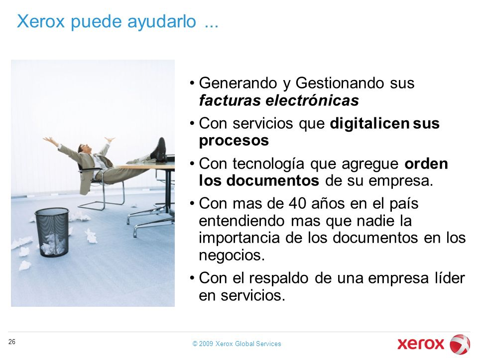 © 2009 Xerox Global Services