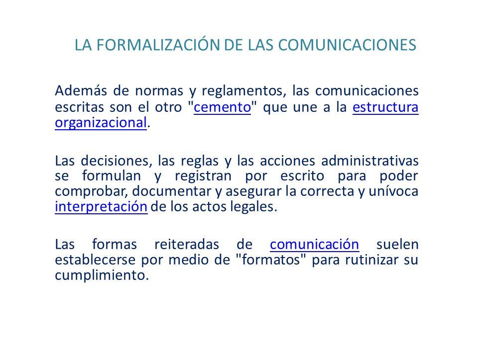 LA FORMALIZACIÓN DE LAS COMUNICACIONES