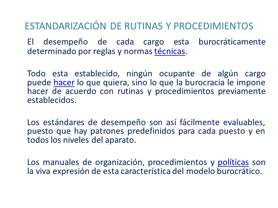 ESTANDARIZACIÓN DE RUTINAS Y PROCEDIMIENTOS