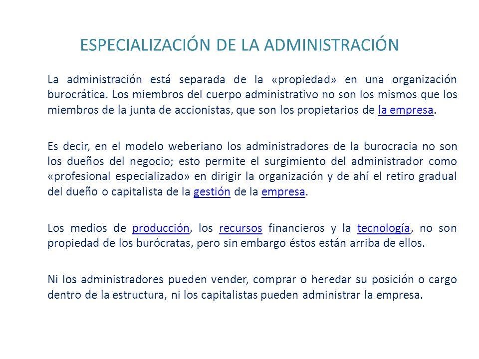 ESPECIALIZACIÓN DE LA ADMINISTRACIÓN