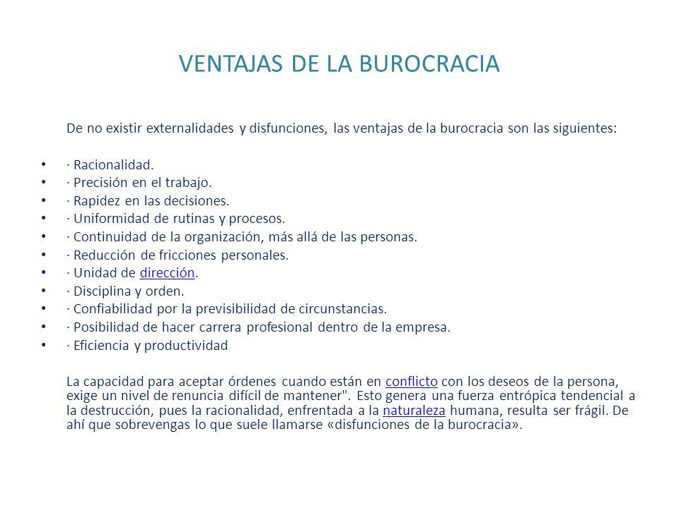 VENTAJAS DE LA BUROCRACIA