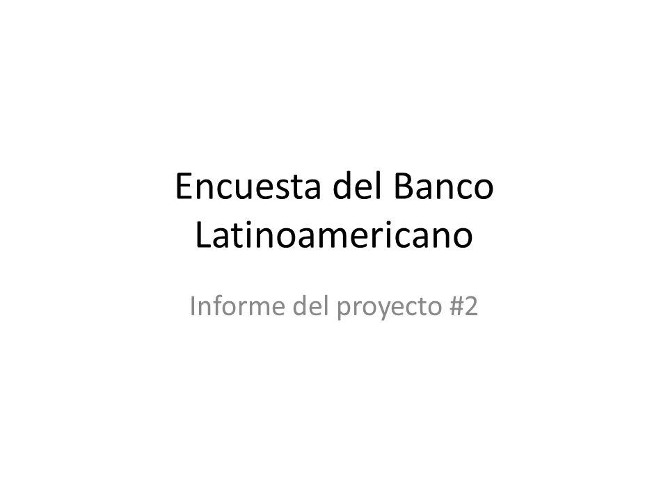 Encuesta del Banco Latinoamericano