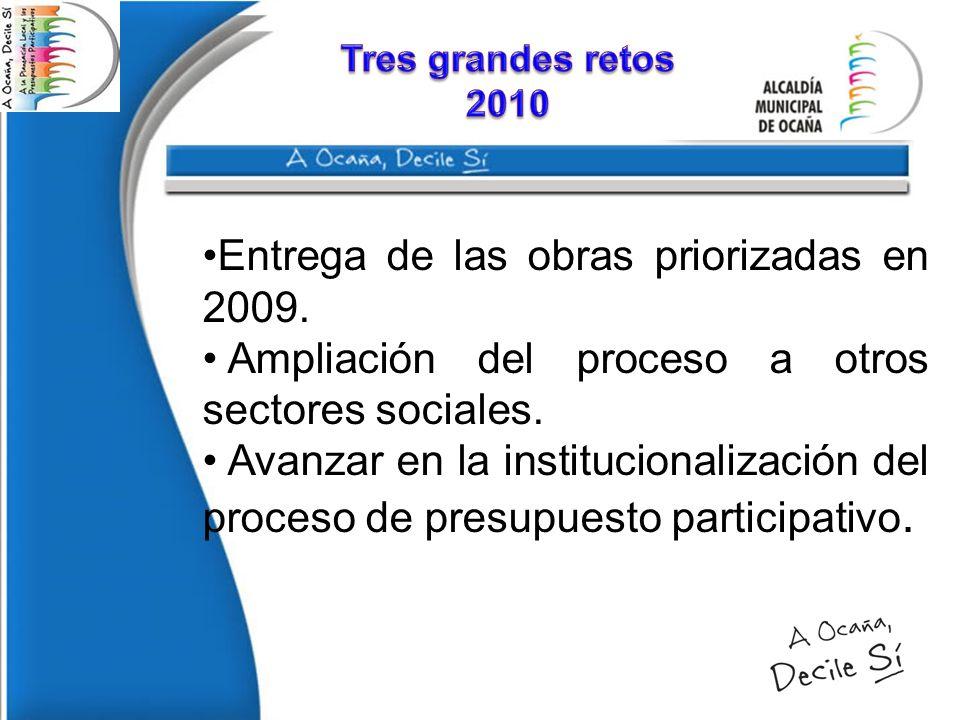 Entrega de las obras priorizadas en 2009.