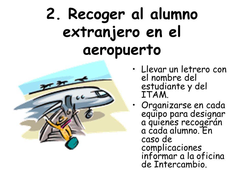 2. Recoger al alumno extranjero en el aeropuerto