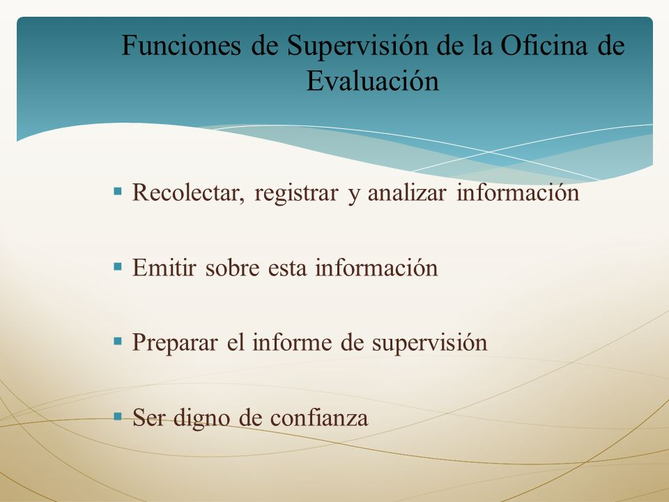 Funciones de Supervisión de la Oficina de Evaluación