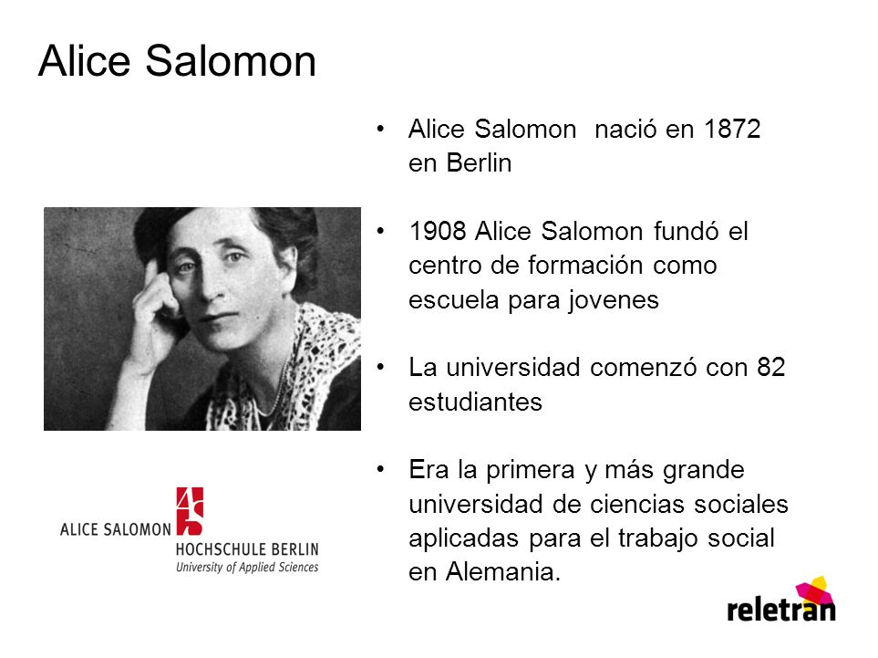 Alice Salomon Alice Salomon nació en 1872 en Berlin
