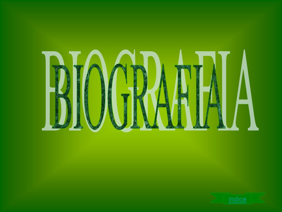 BIOGRAFIA indice