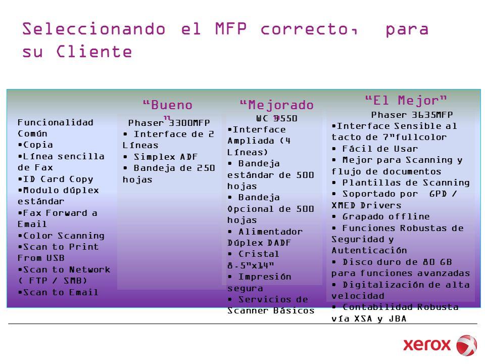 Seleccionando el MFP correcto, para su Cliente