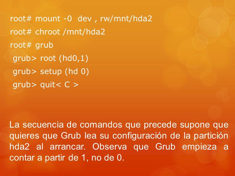root# mount -0 dev , rw/mnt/hda2