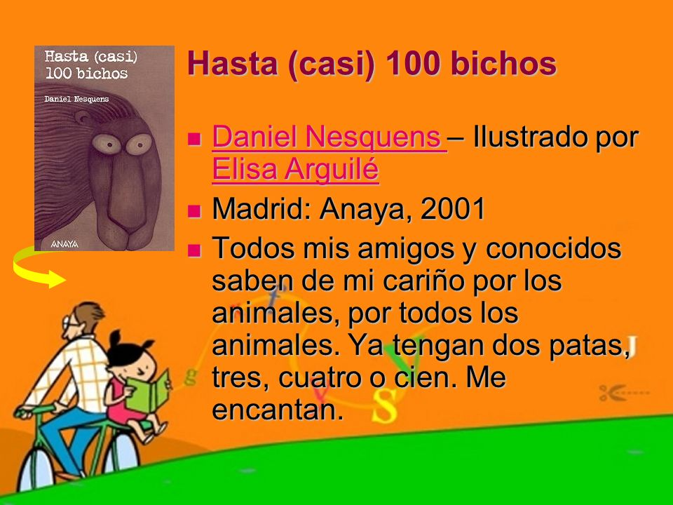 Hasta (casi) 100 bichos Daniel Nesquens – Ilustrado por Elisa Arguilé