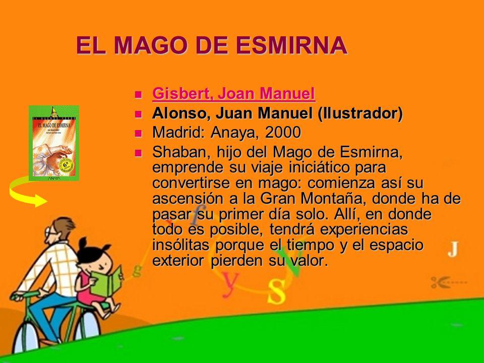 EL MAGO DE ESMIRNA Gisbert, Joan Manuel