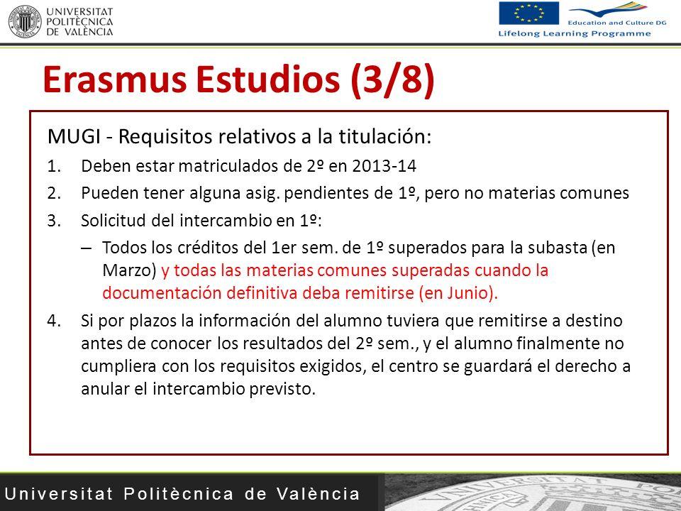 Erasmus Estudios (3/8) MUGI - Requisitos relativos a la titulación: