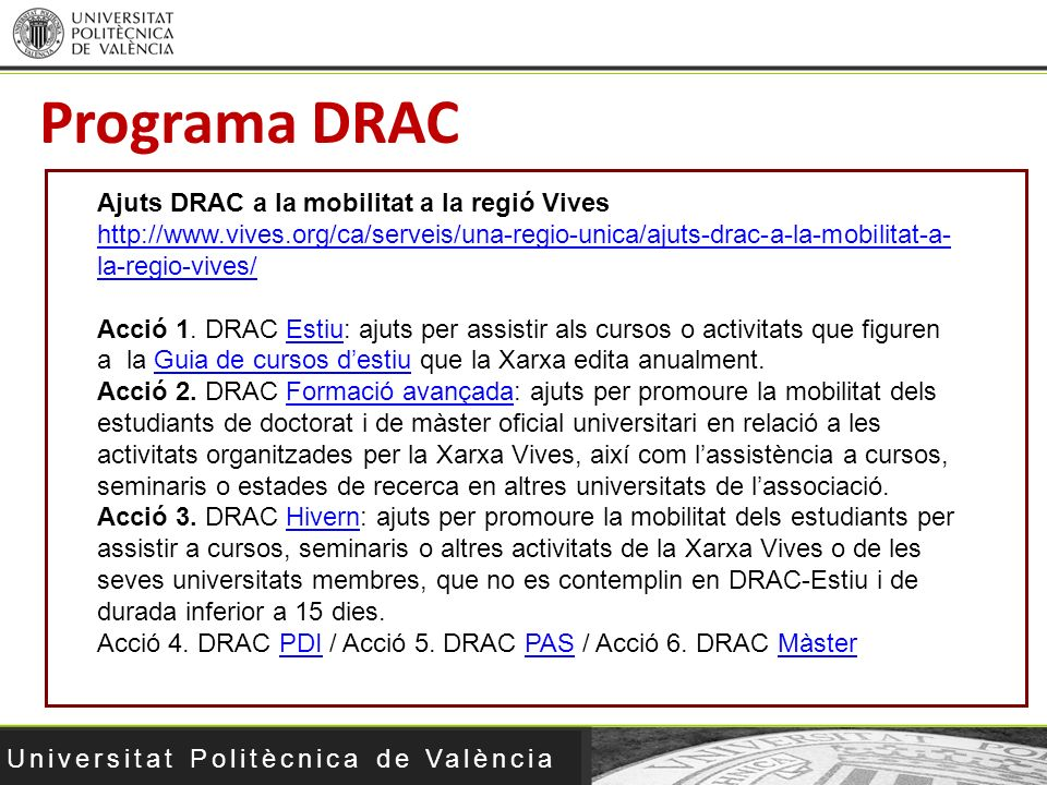Programa DRAC Ajuts DRAC a la mobilitat a la regió Vives
