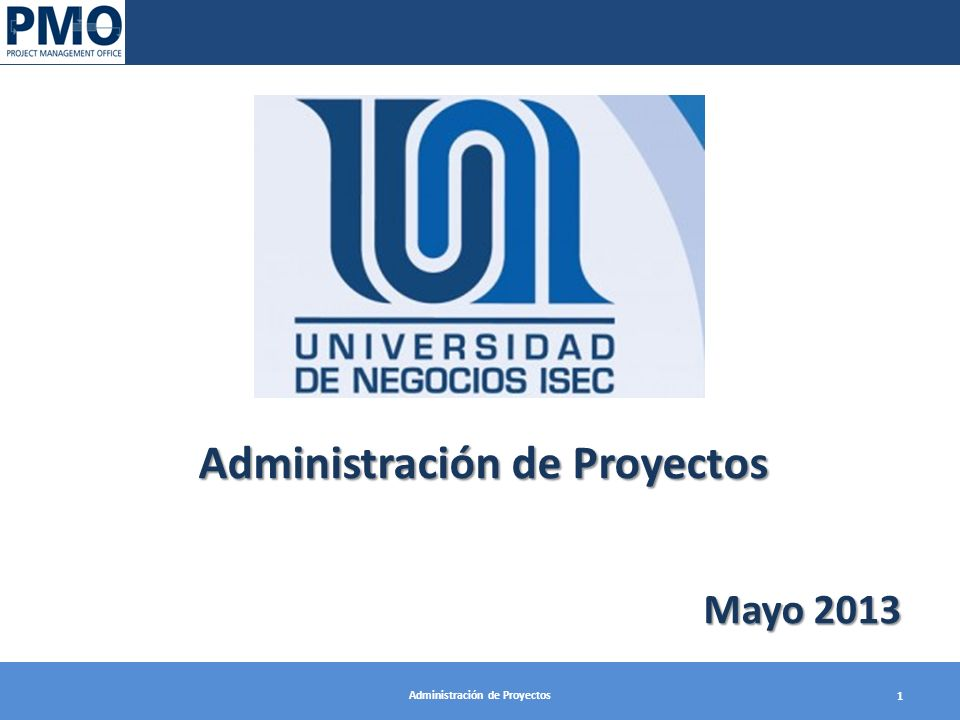 Administración de Proyectos Administración de Proyectos