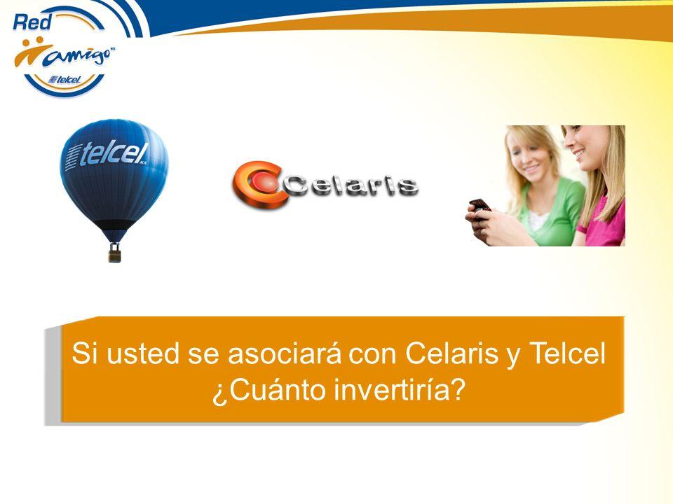 Si usted se asociará con Celaris y Telcel