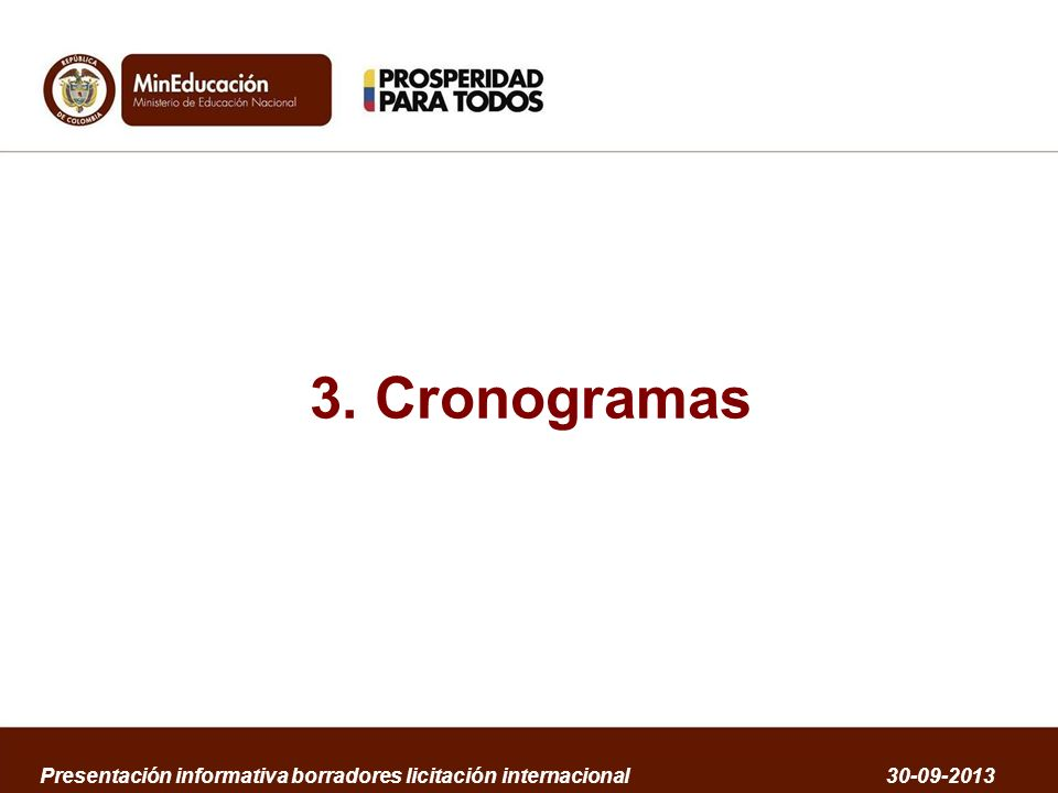 3. Cronogramas Presentación informativa borradores licitación internacional 30-09-2013
