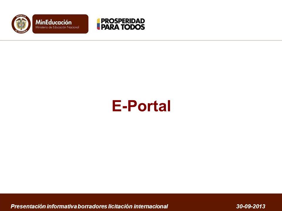 E-Portal Presentación informativa borradores licitación internacional 30-09-2013
