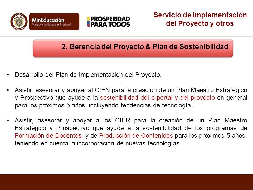 Servicio de Implementación del Proyecto y otros