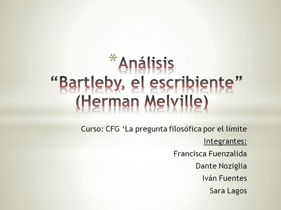 Análisis Bartleby, el escribiente (Herman Melville)