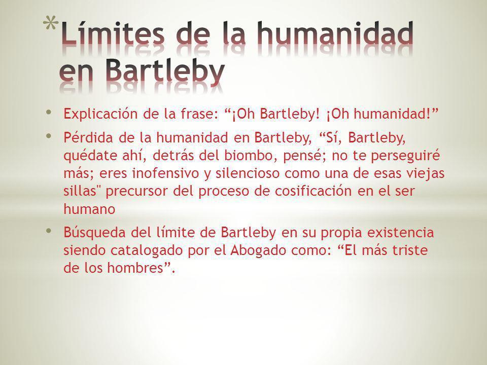 Límites de la humanidad en Bartleby